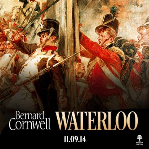 Out soon: Bernard Cornwell's story of Waterloo.