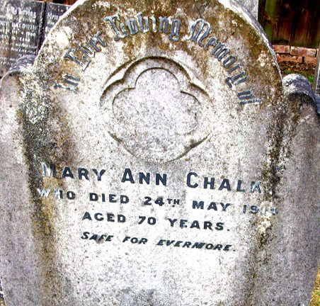Headstone for Mary Ann Chalk (b.1844, d.1914). Both can be found in the Peculiar People's cemetery off Western Road, Daws Heath. | Gill and Colin Blackall